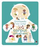 Enciclopedia micilor curiosi - Corpul omenesc  