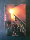 MICHAEL STREETER - ISTORIA SOCIETATILOR SECRETE (2009, usor uzata)