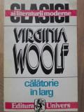 CALATORIE IN LARG - VIRGINIA WOOLF