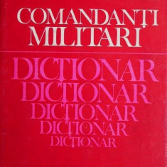 Comandanti militari Dictionar - C. Cazanisteanu, V. Zodian, A. Pandea