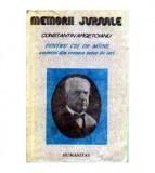 Pentru cei de miine amintiri din vremea celor de ieri - volumul al II-lea partea a IV-a 1913-1916