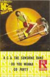 Caseta K C & The Sunshine Band – Do You Wanna Go Party, originala