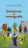 Dictionar de omografe/Iona Radu Guciu