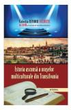 Istorii secrete Vol. 28: Istoria ascunsa a oraselor multiculturale din Transilvania