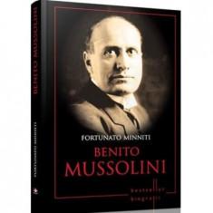 Benito Mussolini. Fortunato Minniti. Biografii | Fortunato Minniti