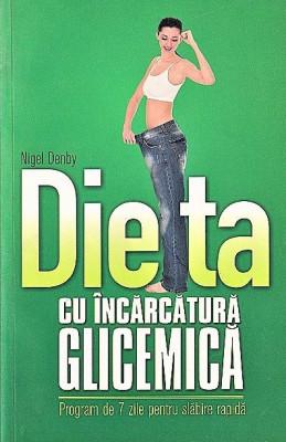 Dieta cu incarcatura glicemica Nigel Denby 2011 foto