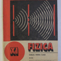 FIZICA - MANUAL PENTRU CLASA A - XI - A de GEORGE ENESCU ...STEFAN LEVAI , 1995