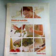 DIETA SI NUTRITIE. SECRETELE MENIURILOR EXCELENTE