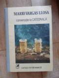Conversatie La Catedrala - Mario Vargas Llosa ,532666