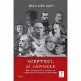 Sceptrul si sangele | Jean Des Cars