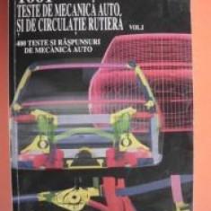 1001 teste de mecanica auto si de circulatie rutiera vol.I