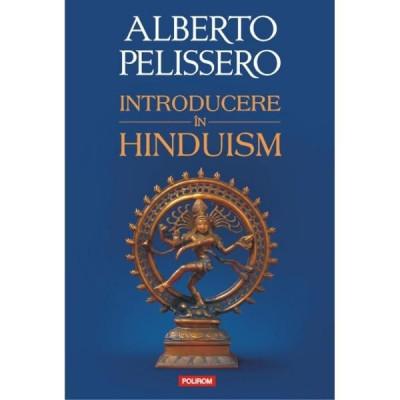 Introducere in Hinduism  -  Alberto Pelissero foto