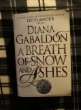 Calatoare/Outlander, vol VI, A Breath of Snow and Ashes - Diana Gabaldon