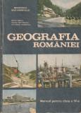 Geografia Romaniei_manual pentru clasa a 4-a_editia 1990_colectiv * 8