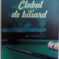 CLUBUL DE BILIARD de TUDOR CALIN , 2007