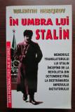 Valentin Berejkov IN UMBRA LUI STALIN Memoriile translatorului lui Stalin