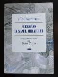 Ilie Constantin - Alergând în sânul mirajului: convorbire-eseu cu Liana Cozea