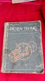 Desen Tehnic - Husein Gheorghe, Tudose Mihail VOL 1