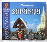 MARAMURES - SAPANTA, Album ilustrat, text bilingv romana-franceza, 2006, Alta editura