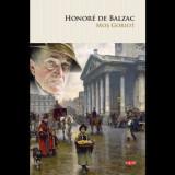 Mos Goriot - Honoré de Balzac, ed 2019