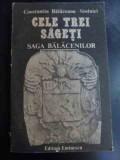 Cele Trei Sageti Saga Balacenilor - C. Balaceanu-stolnici ,547506