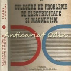 Culegere De Probleme De Electricitate Si Magnetism - I. Barbur - Tiraj: 3500 Ex.