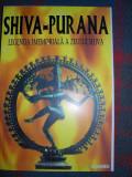 Shiva-Purana. Legenda imemoriala a zeului Shiva