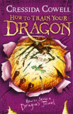 How to Train Your Dragon: How to Seize a Dragon's Jewel Book 10