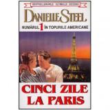 Cinci zile la Paris, Danielle Steel