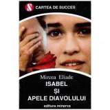 Isabel si apele diavolului, Mircea Eliade