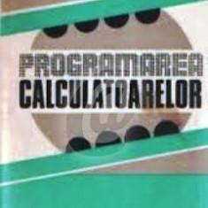 Programarea calculatoarelor. Studii si aplicatii