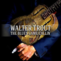 Walter Trout The Blues Came Callin (cd)