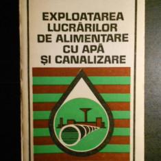 AL. FLORESCU - EXPLOATAREA LUCRARILOR DE ALIMENTARE CU APA SI CANALIZARE