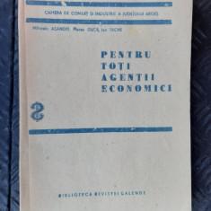 PENTRU TOTI AGENTII ECONOMICI - ASANDEI ,GUTA , TACHE CAMERA DE COMERT INDUSTRIE