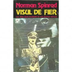 Visul de fier - Norman Spinrad