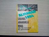 LEGIUNEA ARHANGHELUL MIHAIL - Almanah 1994 - Gazeta de Vest, 1994 204 p.