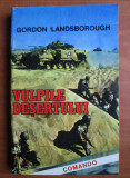Gordon Landsborough, Vulpile desertului