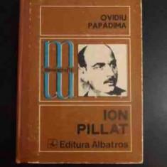 Ion Pillat - Ovidiu Papadima ,543819