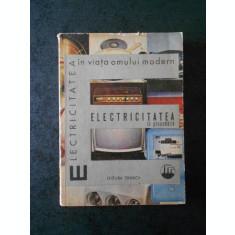 ION STIRBULESCU - ELECTRICITATEA IN GOSPODARIE