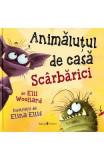 Animalutul de casa Scarbarici - Elli Woollard, Elina Ellis