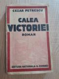"""Calea Victoriei de Cezar Petrescu,Editia II-a-Editura """"NATIONALA"""" S.Ciornei 0000, Alta editura"""