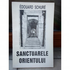SANCTUARELE ORIENTULUI, EDOUARD SCHURE