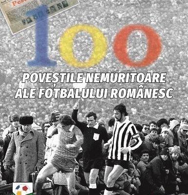 alin buzarin 100 povestile nemuritoare ale fotbalui foto