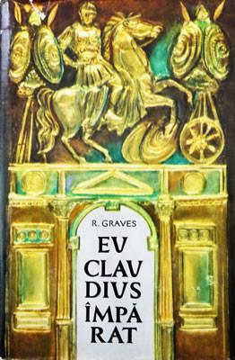 Robert Graves - Eu, Claudius împărat foto