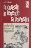 Bucurestii in legende si povestiri - Alexandru Mitru