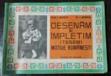 DESENAM SI IMPLETIM - ILIE I. MIREA / C.I .MIREA