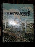 POTRA GEORGE (Dedicatie si Autograf catre VALERIA si DRAGOS MORARESCU !) - DIN BUCURESTII DE ALTADATA, 1981, Bucuresti