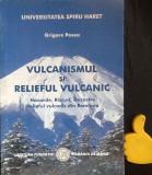 Vulcanismul si relieful vulcanic Grigore Posea