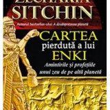 Zecharia Sitchin - Cartea pierdută a lui Enki