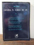 Radu Carneci - Gradina în forma de vis( dedicatie , autograf , o scrisoare )